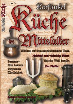 "Karfunkel ""Küche im Mittelalter Nr. 3"""