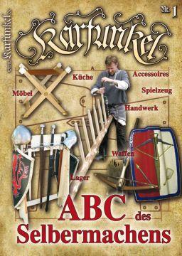 Karfunkel - Special 2013: ABC des Selbermachens