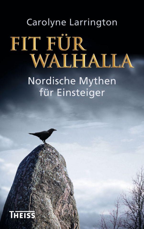 Fit für Walhalla - Nordische Mythen für Einsteiger