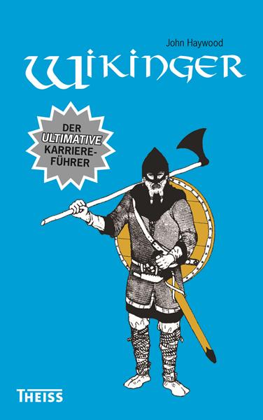 Wikinger - Der ultimative Karriereführer