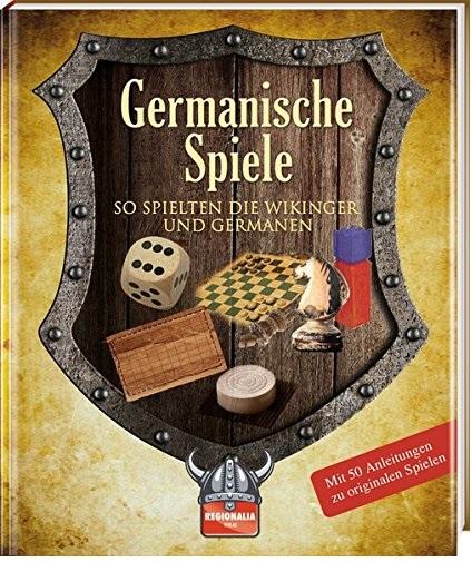 Germanische Spiele - So spielten die Wikinger und Germanen