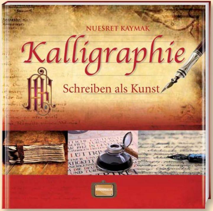 Kalligraphie - Schreiben als Kunst