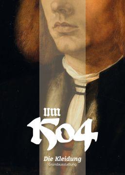 Um 1504. Die Kleidung
